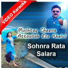 Sohna Rata Salara - Mp3 + VIDEO Karaoke - Mushtaq Cheena - Saraiki