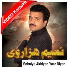 Sohniyan Akhiyan Yaar Diya - Mp3 + VIDEO Karaoke - Naeem Hazarvi - Saraiki - Sindhi