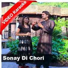 Sonay Di Chori - Mp3 + VIDEO Karaoke - Wajid Ali Baghdadi - Saraiki