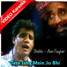Tere Ishq Mein Jo Bhi - Mp3 + VIDEO Karaoke - Muhammad Ali Shehki - Alan Faqeer
