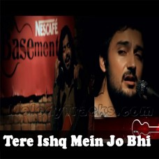 Tere Ishq Mein Jo - Karaoke Mp3 - Asfar Hussain - Rizwan - Nescafe Basement 2