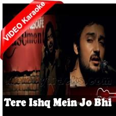 Tere Ishq Mein Jo - Mp3 + VIDEO Karaoke - Asfar Hussain - Rizwan - Nescafe Basement 2