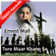 Tere Maar Khane Se Yasu - Christian - Mp3 + VIDEO karaoke - Ernest Mall