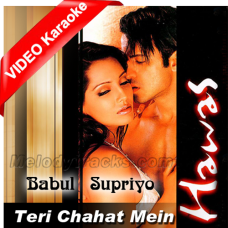 Teri Chahat Mein - Mp3 + VIDEO Karaoke - Babul Supriyo - Hawas