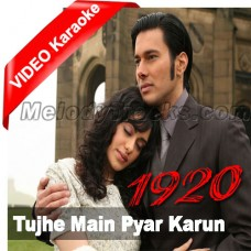 Tujhe Main Pyar Karun - Mp3 + VIDEO Karaoke - Kailash Kher - 1920