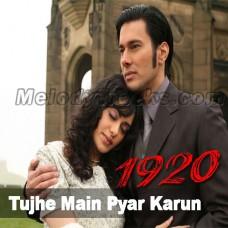 Tujhe Main Pyar Karun - Karaoke Mp3 - Kailash Kher - 1920