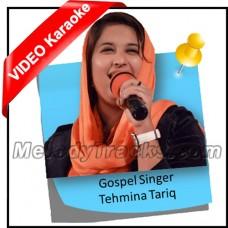 Ek Dard Aashna Mila - Mp3 + VIDEO Karaoke - Tehmina Tariq - Christian