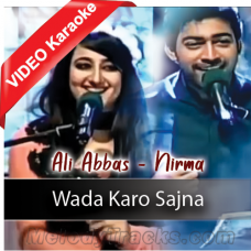 Wadah Karo Sajna - Mp3 + VIDEO Karaoke - Ali Abba & Nimra