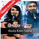 Wadah Karo Sajna - Mp3 + VIDEO Karaoke - Ali Abba & Nimra