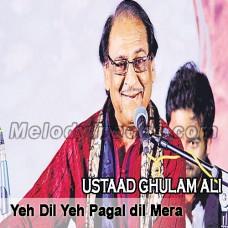 Ye dil ye pagal mera - Karaoke Mp3 - Gulam Ali