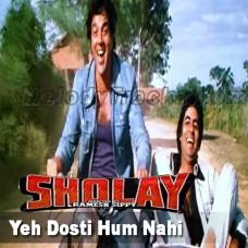 Yeh Dosti Hum Nahi Todenge - Karaoke Mp3 - Sholay - 1975 - Kishore Kumar