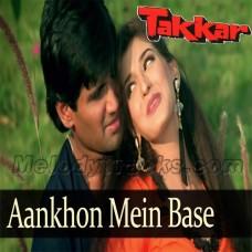 Aankhon mein base ho tum - Karaoke Mp3 - Takkar (1996) - Abhijeet - Alka