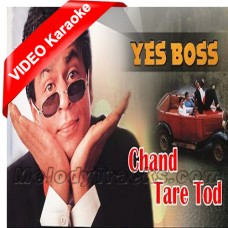 Chaand taare tod laoon - Mp3 + VIDEO Karaoke - Yes Boss (1997) - Abhijeet
