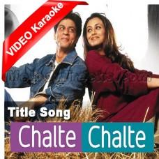 Chalte chalte - Mp3 + VIDEO Karaoke - Abhijeet - Alka