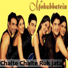 Chalte Chalte Ruk Jata Hoon - Karaoke Mp3 - Shweta Pandit, Sonali Bhatawdekar & Others - 2000