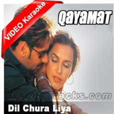 Dil chura liya - Mp3 + VIDEO Karaoke - Qayamat - Abhijeet - Kavita