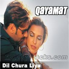 Dil chura liya - Karaoke Mp3 - Qayamat - Abhijeet - Kavita