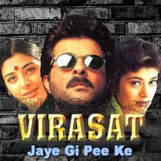 Jaye gi pee ke nagar - Karaoke Mp3 - Virasat (1997) - Abhijeet - Anuradha