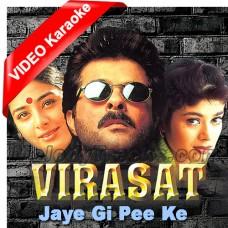 Jayegi pee ke nagar - Mp3 + VIDEO Karaoke - Virasat (1997) - Abhijeet - Anuradha