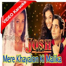Mere khayalon ki malika - Mp3 + VIDEO Karaoke - Josh (2000) - Abhijeet