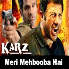 Meri mehbooba hai tu - Karaoke Mp3 - Karz (2002) - Abhijeet - Kumar Sanu