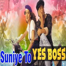 Suniye to rukiye to - Karaoke Mp3 - Yes Boss (1997) - Abhijeet