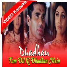 Tum dil ki dhadkan mein - Mp3 + VIDEO Karaoke - Dhadkan (2000) - Abhijeet - Alka