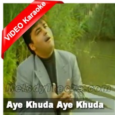 Aye khuda aye khuda - MP3 + VIDEO Karaoke - Adnan Sami