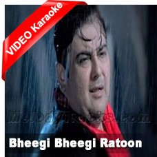 Bheegi bheegi raaton mein - Karaoke Mp3 + VIDEO - Adnan Sami