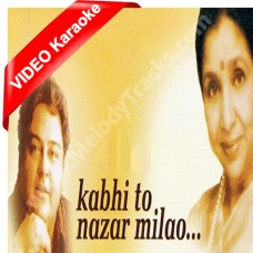 Kabhi to nazar milao - Mp3 + VIDEO Karaoke - Adnan Sami