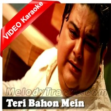 Teri Bahon Mein - Karaoke MP3 + VIDEO - Adnan Sami Khan