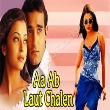 Aa ab laut chalen - Karaoke Mp3 - Udit Narayan - Alka