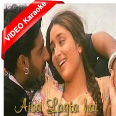 Aisa lagta hai - Mp3 + VIDEO Karaoke - Refugee (2000) - Sonu Nigam - Alka