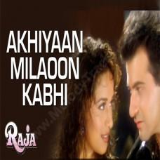Akhiyaan milaoon kabhi akhiyan - Karaoke Mp3 - Udit Narayan - Alka - Raja 1995