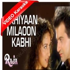 Akhiyaan milaoon kabhi akhiyan - Mp3 + VIDEO Karaoke - Udit Narayan - Alka - Raja 1995