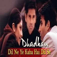 Dil ne ye kaha hai dil se - Karaoke Mp3 - Dhadkan (2000) - Sonu Nigam - Alka
