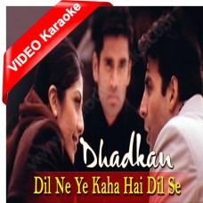 Dil ne ye kaha hai dil se - Mp3 + VIDEO Karaoke - Dhadkan (2000) - Sonu Nigam - Alka