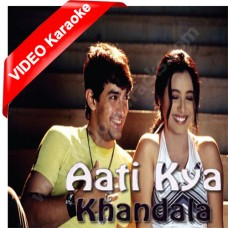 Ati kya khandala - Mp3 + VIDEO Karaoke - Ghulam (1998) - Alka Yagnik - Aamir khan