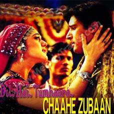 Chahe zubaan se kuch na - Karaoke Mp3 - Dil hai tumhara (2000) - Sonu Nigam - Alka