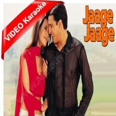 Jaage Jaage Hum - Mp3 + VIDEO Karaoke - Mere yaar ki shaadi hai (2002) - Sonu Nigam - Udit - Alka