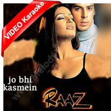 Jo Bhi Kasmein Khaayi Thi - Mp3 + VIDEO Karaoke - Udit Narayan - Alka - Raaz - 2002