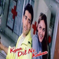 Kya Dil Ne Kaha - Karaoke Mp3 - Udit Narayan - Alka - 2002