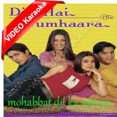 Mohabbat Dil Ka Sakoon - Mp3 + VIDEO Karaoke - Udit Narayan - Alka - Kumar Sanu - Dil hai tumhara - 2002