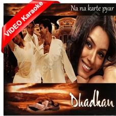 Na Na Karte Pyar - Mp3 + VIDEO Karaoke - Udit Narayan - Alka - Dhadkan - 2000