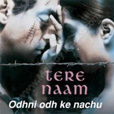 Odhni Odh Ke Nachoon - Karaoke Mp3 - Udit Narayan - Alka - Tere naam - 2005