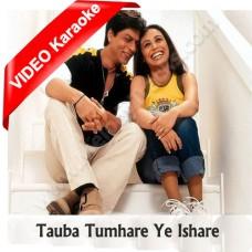 Tauba tumhare ye ishare - Mp3 + VIDEO Karaoke - Chalte Chalte - Abhijeet - Alka