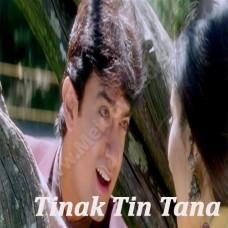 Tinak Tin Tana - Karaoke Mp3 - Udit Narayan - Alka - Mann - 1999