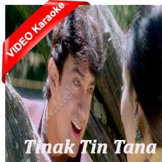 Tinak Tin Tana - Mp3 + VIDEO Karaoke - Udit Narayan - Alka - Mann - 1999
