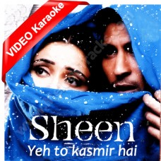 Ye To Kashmir Hai - Mp3 + VIDEO Karaoke - Udit Narayan - Alka - Sheen - 2004