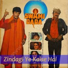 Zindagi Ye Kaise Ha - Karaoke Mp3 - Swami Dada - 1982 - Amit Kumar, Asha